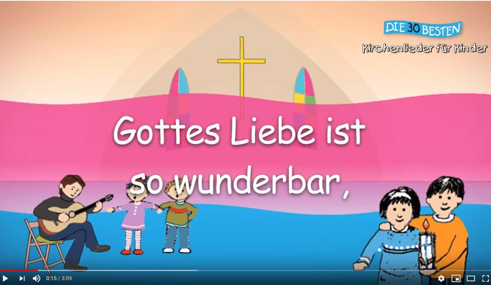 """Screenshot von YouTube-Lied """"Gottes Liebe ist so wunderbar"""""""